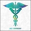 Jazz Dispensary: Astral Travelin