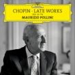 Late Piano Works: Pollini