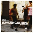 Gilles Peterson Presents Havana Cultura: Anthology