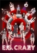 E.G.CRAZY 【初回生産限定盤 豪華パッケージ仕様/写真集封入】(2CD+3DVD/スマプラミュージック・スマプラムービー対応)