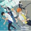 [haikyu!! Karasuno Koukou Vs Shiratorizawa Gakuen Koukou]original Soundtrack