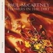 FLOWERS IN THE DIRT 2枚組LP スペシャル・エディション (180グラム重量盤)
