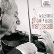 Zino Francescatti : Milestones of a Legend (10CD)