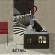 thickness 【初回限定盤】 (+DVD)