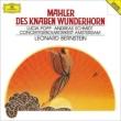 Des Knaben Wunderhorn: Bernstein / Concertgebouw O Popp A.schmidt