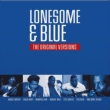 Lonesome & Blue: The Original Versions