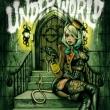 UNDERWORLD 【初回限定盤B】 (+DVD)