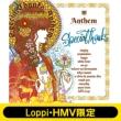 Anthem 【Loppi・HMV限定ラバーブレス付き】