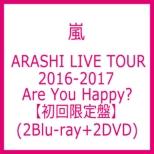 ARASHI LIVE TOUR 2016-2017 Are You Happy? 【初回限定盤】(2Blu-ray+2DVD)