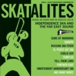 Independence Ska and The Far East Sound -Original Ska Sounds From The Skatalites 1963-65