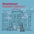 Brownswood Bubblers Twelve pt.1