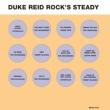 Duke Reid Rock's Steady