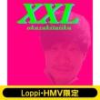 《Loppi・HMV限定 トートバッグセット》 XXL 【初回生産限定盤】(+DVD)