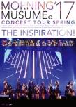モーニング娘。' 17 コンサートツアー春 〜THE INSPIRATION!〜