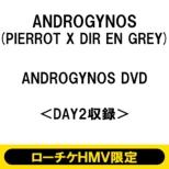 《ローチケHMV限定販売》 ANDROGYNOS DVD<DAY2収録>