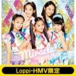 《Loppi・HMV限定 miracle2 オリジナル缶バッジセット付き》 天マデトドケ☆ 【初回生産限定盤】(+DVD)