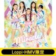《Loppi・HMV限定 miracle2 オリジナル缶バッジセット付き》 天マデトドケ☆