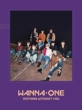 1-1=0(NOTHING WITHOUT YOU): Repackage 【Wanna Ver.】