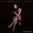 Glamorous Life 【完全数量限定プレス】(アナログレコード)