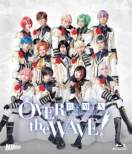 B-PROJECT on STAGE『OVER the WAVE!』 REMiX