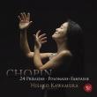 Preludes, Polonaise Fantaisie, etc : Hisako Kawamura (P)(Hybrid)
