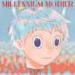 Millennium Mother