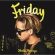 Friday 【初回生産限定盤】(+DVD)