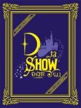 DなSHOW Vol.1 【初回生産限定盤】 (3Blu-ray+2CD+PHOTOBOOK)