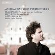 Andreas Haefliger : Perspectives 7 -Berg, Liszt, Beethoven, Mussorgsky (Hybrid)