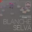 Blanche Selva: The Columbia Recordings 1929-1930 (2CD)