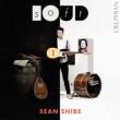 ソフトラウド〜アコースティック&エレクトリック・ギターのための音楽 ショーン・シベ(日本語解説付)