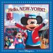 東京ディズニーシー(R)ドックサイドステージ ハロー、ニューヨーク!