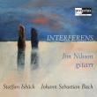 『インターフェアレンス〜イースベク&バッハ』 イム・ニルソン(ギター)