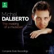 Michel Dalberto : The Making of a Musician -Complete Erato Recordings (17CD)