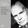 Frederic Lamond : The Liszt Recordings & HMV & Electrola Electrical Recordings (3CD)
