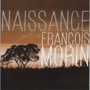 14) Naissance / Francois Morin