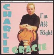 Charlie Gracie/I'm All Right