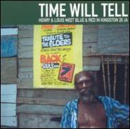 Various/Time Will Tell - Henry & Louismeet Blue & Red