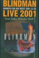 BLINDMAN/Blindman Live 2001