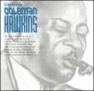 Coleman Hawkins/Timeless