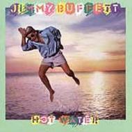 Jimmy Buffett/Hot Water