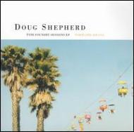 Doug Shepherd/Type Foundary Sessions