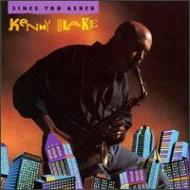 Kenny Blake/Since You Asked