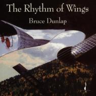 Bruce Dunlap/Rhythm Of Wings
