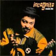Incognito/Inside Life