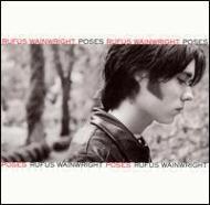 Rufus Wainwright/Poses (Incl. Bonus Tracks)