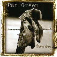 Pat Green/Three Days