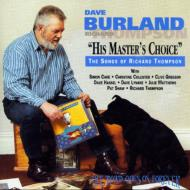 Dave Burland/His Masters Choice: Songs Of R.thompson