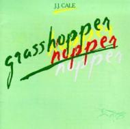 J.J. Cale/Grasshopper