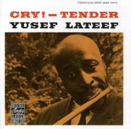 Cry! -tender